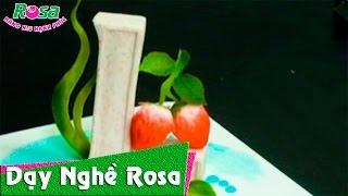 Tỉa rau củ quả: tạo hình quả dâu - Carving Strawberry