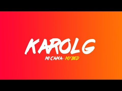 Download Karol G - Mi cama (Lyrics translation in English)