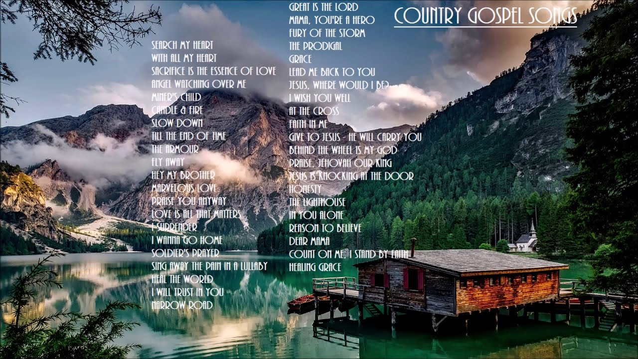 Country Gospel 42 Songs - Inspirational Playlist by Lifebreakthrough