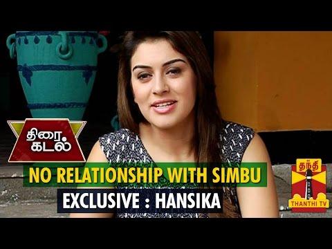 No Relationship With Simbu : Hansika Motwani - Thanthi TV