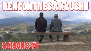 ICHIBAN JAPAN - Saison 3 Épisode 5 - Rencontres à Kyūshū