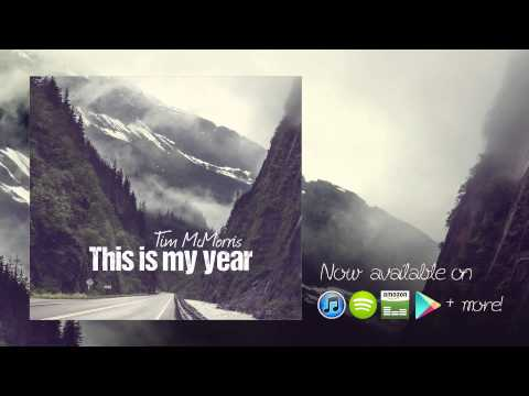 Клип Tim McMorris - This Is My Year
