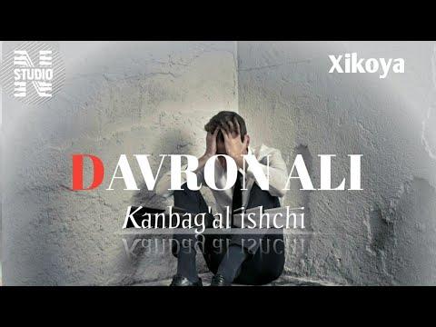DAVRON ALI / KANBAG'AL ISHCHI TASSIRLI XIKOYA ( 1 QISIM )
