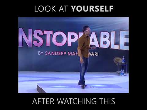 Look At Yourself After Watching This video By  Sandeep Maheshwari