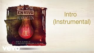 New Wine - Intro Instrumental