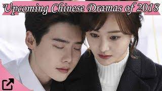 Video Upcoming Chinese Dramas of 2018 download MP3, 3GP, MP4, WEBM, AVI, FLV April 2018