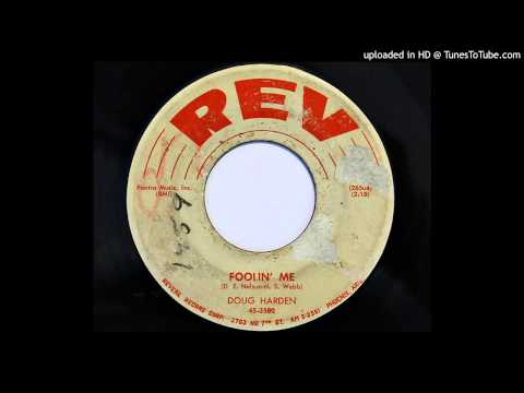Doug Harden - Foolin' Me (REV 3502) [1957]