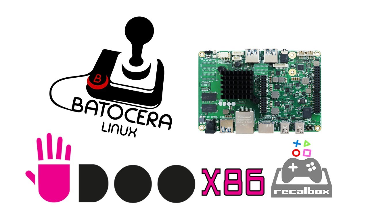 Batocera Udoo X86 Test Recalbox X86 by ETA PRIME