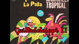 Maravilla Tropical - Santander de batunga