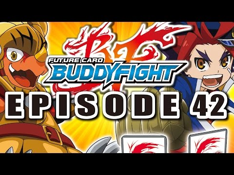 [episode-42]-future-card-buddyfight-animation