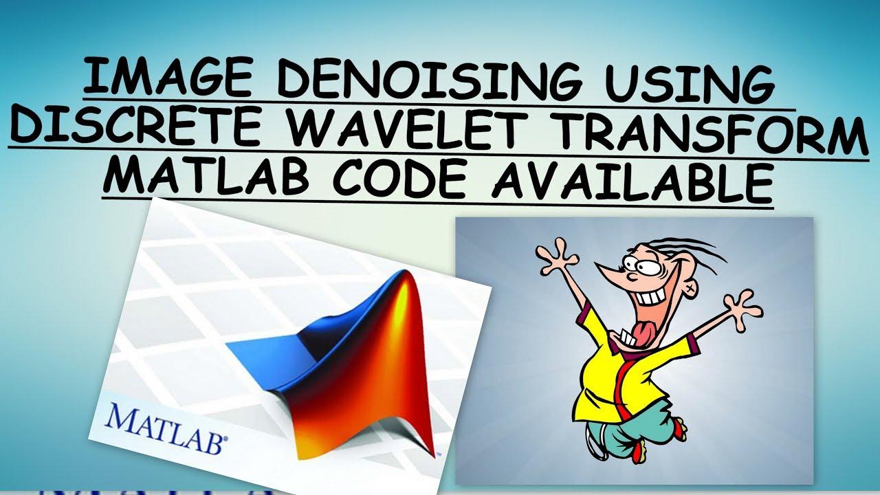 Image Denoising Using Discrete Wavelet Transform (Image Processing)