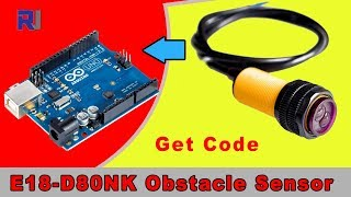 E18-D80NK IR Obstacle Sensor Switch with Arduino Code (infrared sensor)