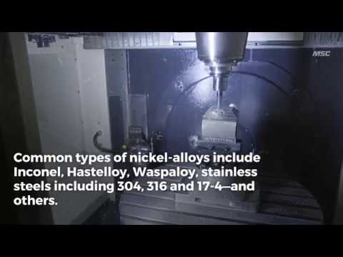 5 Metal-Cutting Tips for Nickel-Based High-Temp Alloys