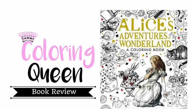 Alice in Wonderland - MacMillan - Adult Coloring Book Review - YouTube