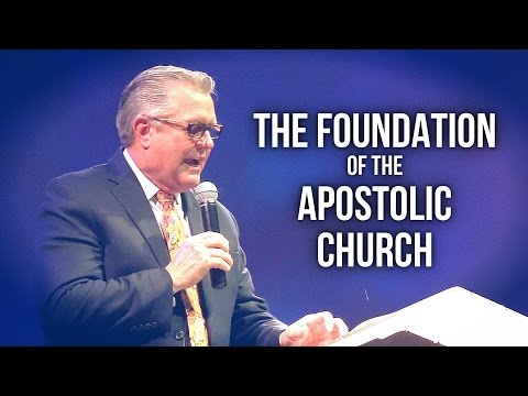 """The Foundation of the Apostolic Church"" – Wayne Huntley"