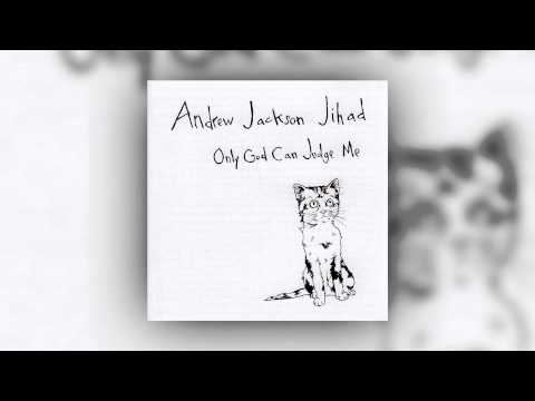 AJJ (Andrew Jackson Jihad) - Only God Can Judge Me Mp3