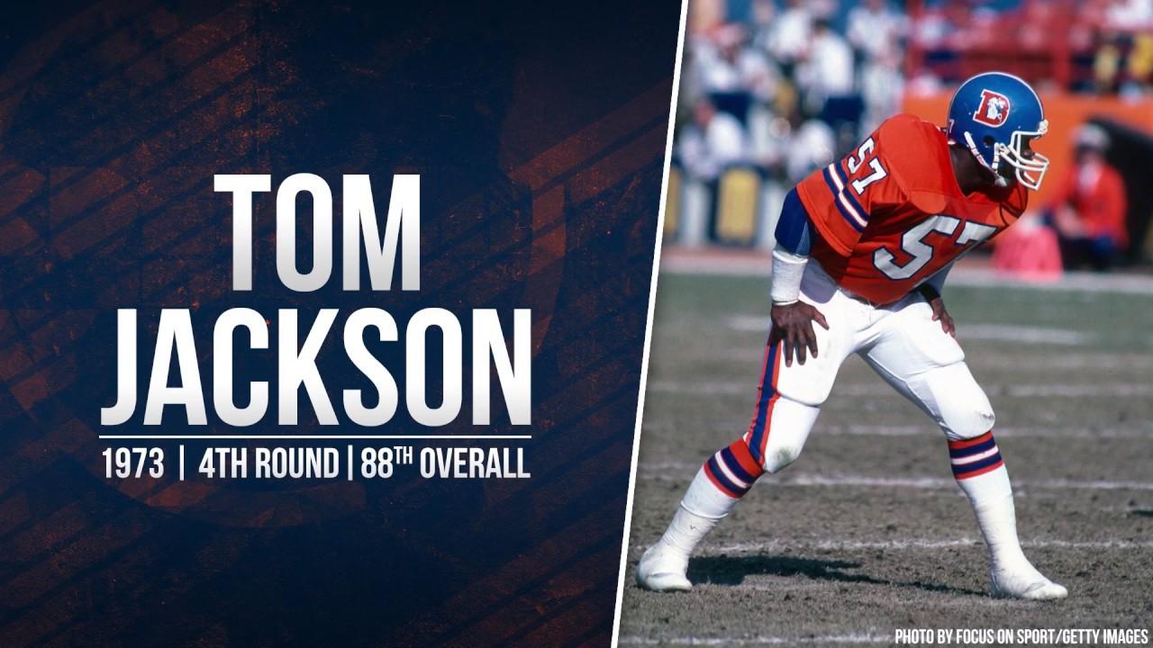 Top 10 Draft Picks in Broncos History   No. 10 – Tom Jackson