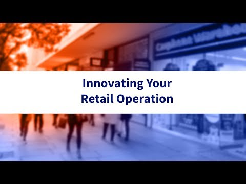 Innovating Your Retail Operation
