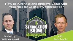 WS107 - How to Purchase and Improve Value Add Properties for Cash Flow Appreciation