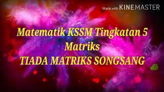 Matematik KBSM Tingkatan 5. Matriks.