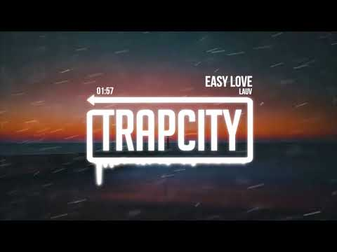 Lauv - Easy Love [Lyrics]