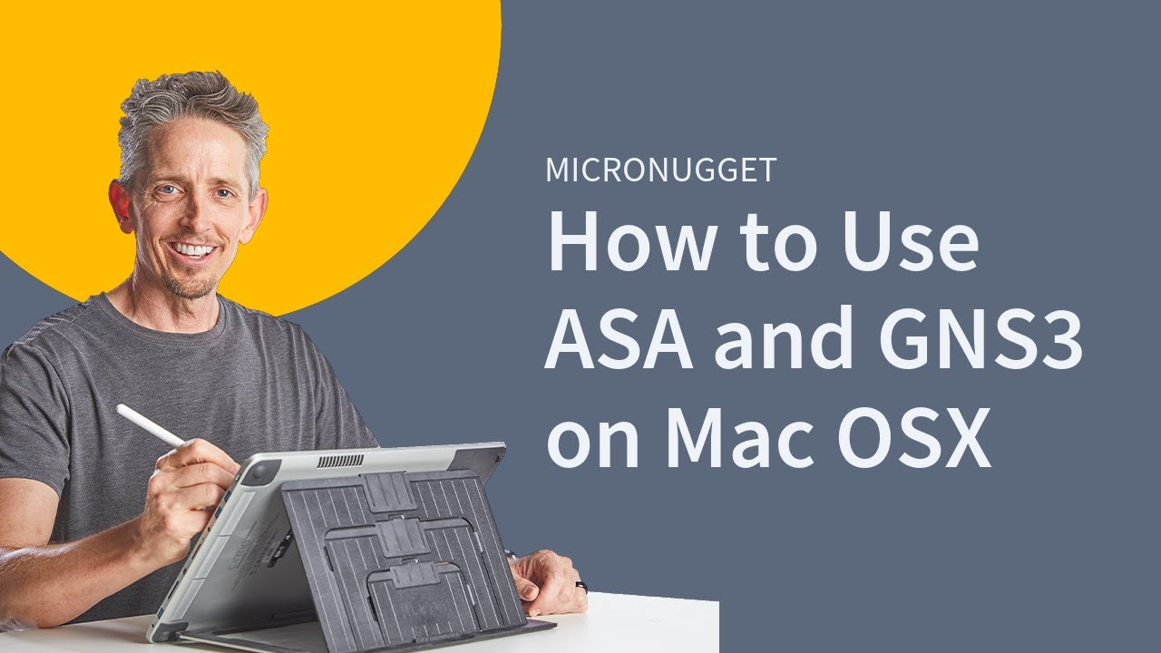 MicroNugget: ASA, GNS3 and Mac OSX