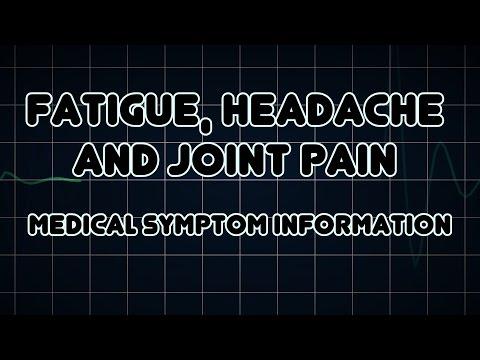 Fatigue, Headache and Joint pain (Medical Symptom)