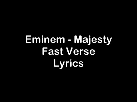 Eminem - Majesty Fast Verse [Lyrics]