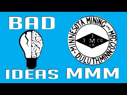 3M - The Improbable History of The Minnesota Mining and Manufacturing Company - Bad Ideas #9