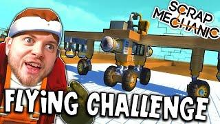 Scrap Mechanic! - THE FLYING CHALLENGE! Vs Stampy - [#5] | Gameplay |