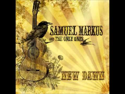 Deeper Well - Samuel Markus and the Only Ones