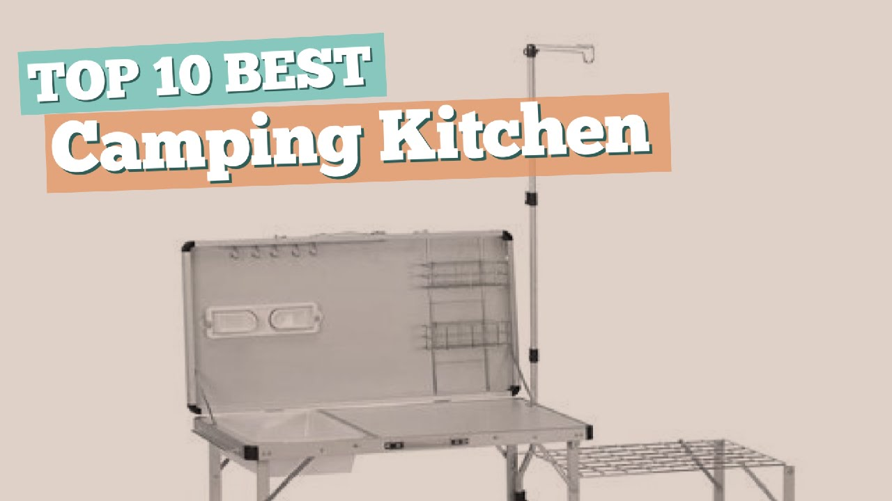 Coleman Outdoor Küche Camping Kitchen Top 10 Best Sellers 2017