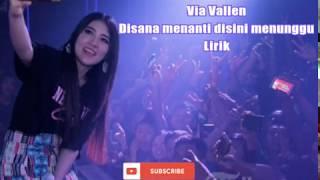 Gambar cover VIA VALLEN - Disana Menanti Disini Menunggu (Lirik)