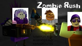 ROBLOX ZOMBIE RUSH GAMEPLAY WITH BLUEGX513 AND FRIEL #1