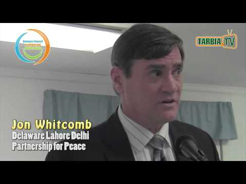 Jon Whitcomb: Delaware Lahore Delhi Partnership for Peace @ Safety and Security of Muslim Community