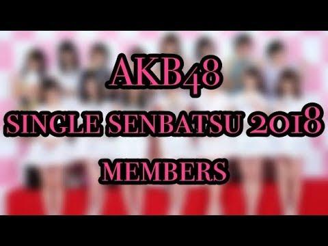 AKB48 single senbatsu 2018 members