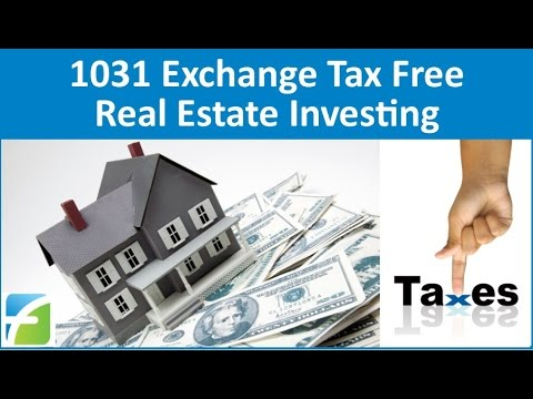 1031 Exchange Tax Free Real Estate Investing