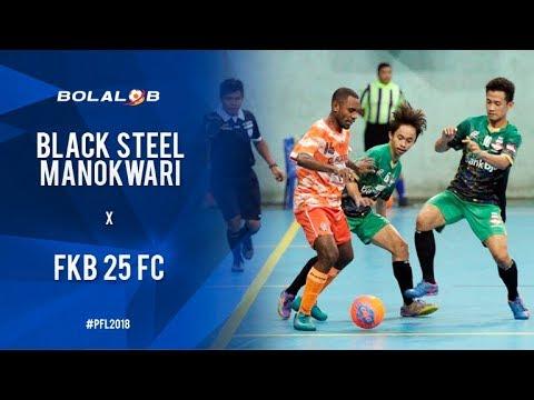 Black Steel Manokwari (5) Vs (1) FKB 25 Fc Banyumas - Highlights Pro Futsal League 2018