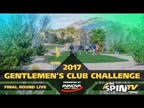 Gentlemen's Club Challenge presented by Innova Champion Discs - Round 4 LIVE