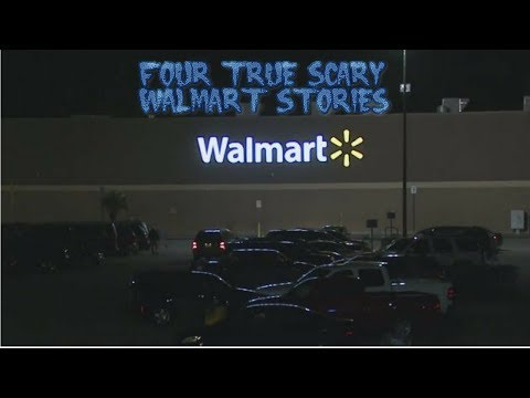 4 True Scary Walmart Stories (Ft. Being Scared)