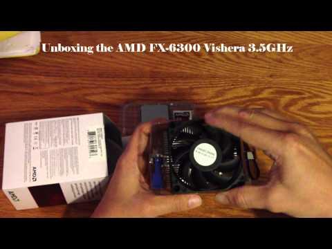 Unboxing AMD FX-6300 Vishera 3.5GHz (4.1GHz Turbo) Socket AM3+ 95W Six-Core Desktop Processor