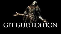 Dark Souls 3 - Git Gud Edition