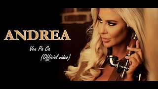 Andrea - Ven Pa Ca official video New 2021