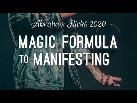The Magic Formula to Manifesting - Abraham Hicks 2020 - No Ads
