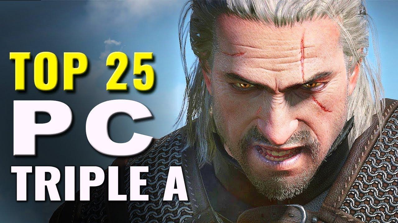 Top 25 Best Triple A PC Games (2012 – 2017)