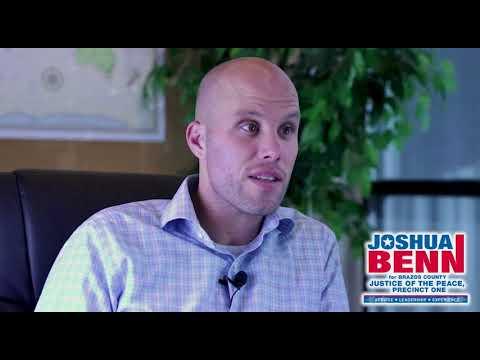 Vote Josh Benn for Brazos County Justice of the Peace Precinct One