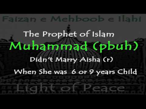 Prophet of Islam did not Marry a 6 or 9 years Child by Wikipedia