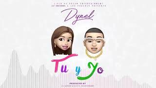 Baixar Dynel - Tu y Yo (Prod. by Lil Geniuz & Alez El Ecuatoriano) (Audio Oficial)