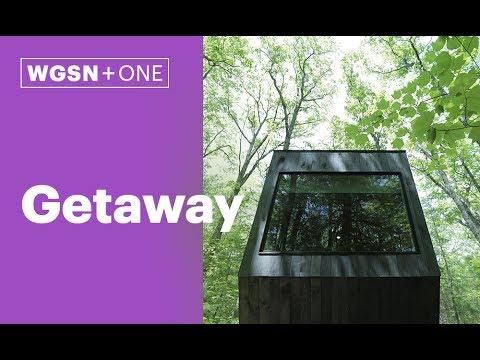 WGSN +One: Getaway