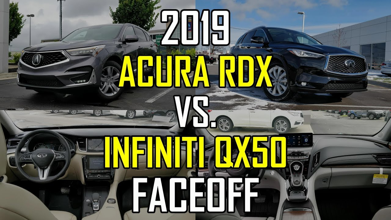 2019 acura rdx advance vs 2019 infiniti qx50 essential. Black Bedroom Furniture Sets. Home Design Ideas